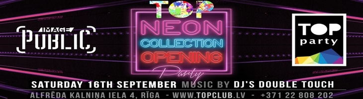 16.09: TOP Neon Collection Opening @ TOP